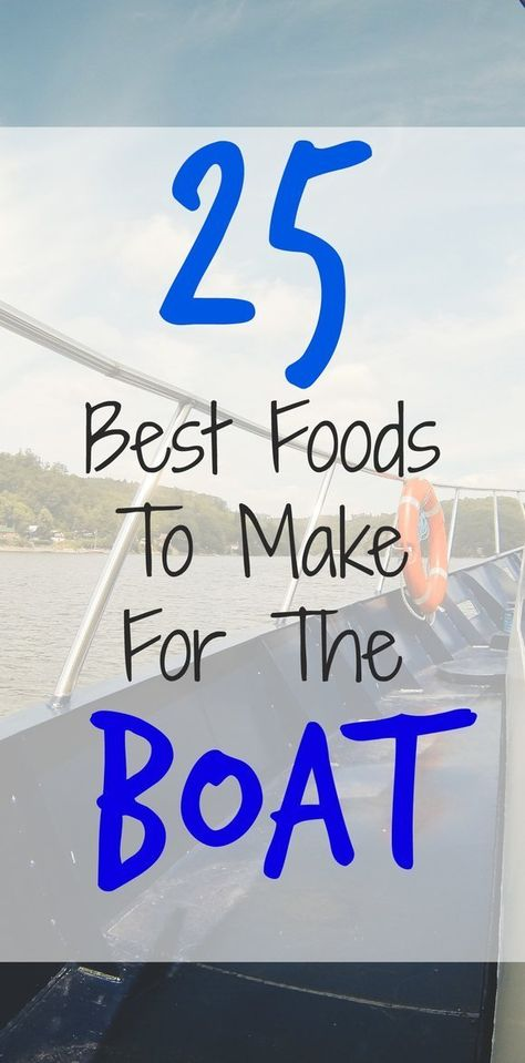 Boat Food: A Big List of What to Make & Take! - Novaturient Soul camping food snacks, make ahead camping food ideas, firepit food ideas