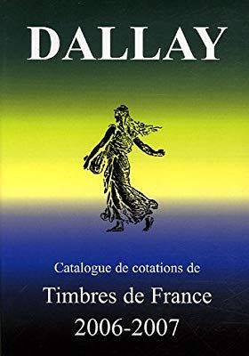 Catalogue Dallay Timbres De France 2006 2007 9782952462716 Amazon Com Books In 2020 Books To Read Book Print Kindle Reading