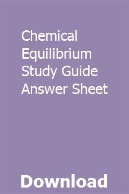 Chemical Equilibrium Study Guide Answer Sheet | suabtezufse