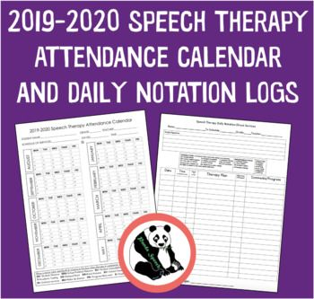Speech Therapy Attendance Calendar and Notation LogsUpdated for