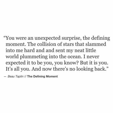 the best unexpected surprise! | Me quotes | Words, Beau ...