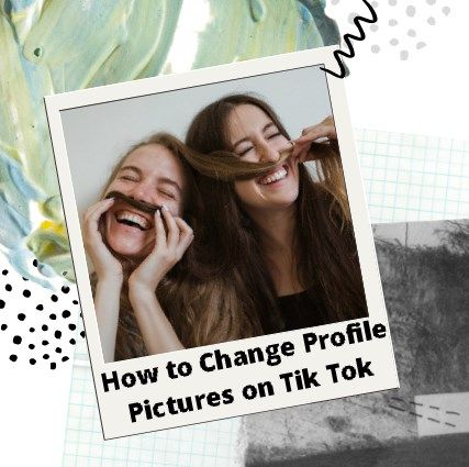 How To Change Profile Picture On Tiktok Profile Picture Profile Pictures