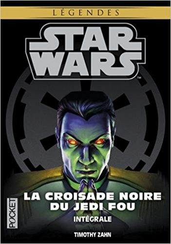 Telecharger Integrale La Croisade Noire Du Jedi Fou Star