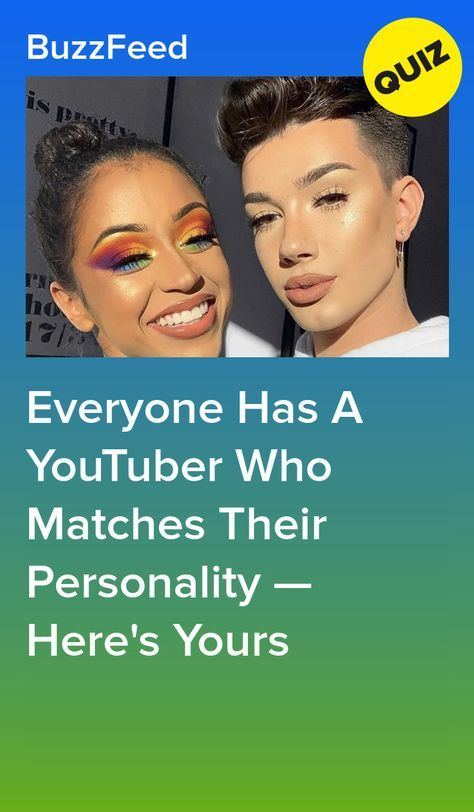 Everyone Has A YouTuber Who Matches Their Personality — Here's Yours