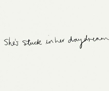 She S Stuck In Her Daydream Quote Inspiration Daydreaming Quotes Words Quotes Instagram Quotes Captions