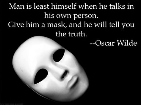 Image result for oscar wilde mask quote