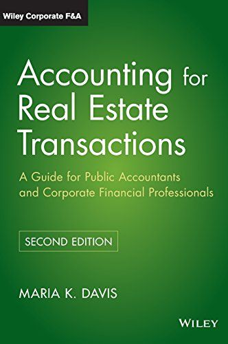 Accounting For Real Estate Transactions A Guide For Publ Https Www Amazon Com Dp 0470603380 Ref Cm Sw R Pi Dp U Ebooks Online Financial Online Accounting