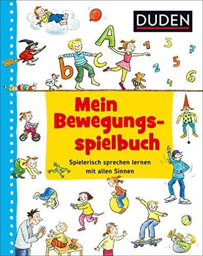 Duden Mein Bewegungsspielbuch Duden Mein Bewegungsspielbuch Book Worms Buch Books