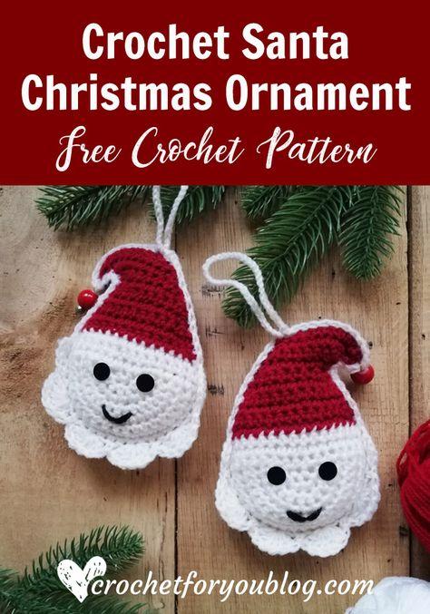 Crochet Santa Christmas Ornament Free Pattern #christmasornaments #diy #crochet #santa  #freecrochetpatterns #crochetforyoublog