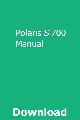 Polaris Sl700 Manual | ringncidsalzfis | Repair manuals, Manual