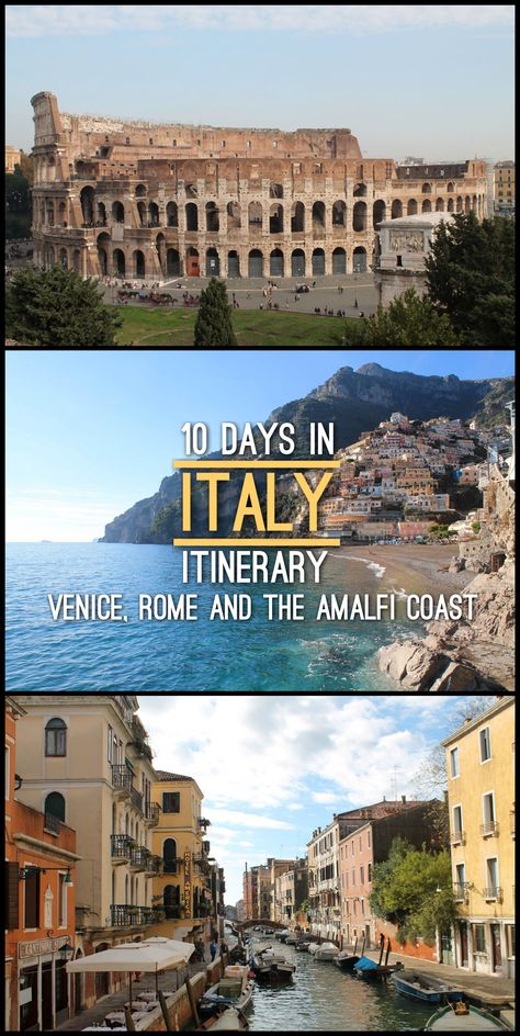 10 Days in Italy Itinerary: Venice, Rome and the Amalfi Coast | Mismatched Passports