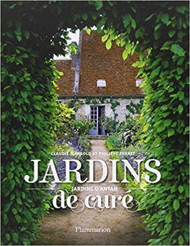 Jardins De Cure Jardins D Antan Telecharger Gratuit Epub Pdf