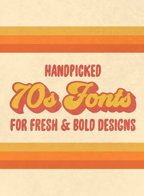 Handpicked 70s Fonts for Fresh  Bold Designs