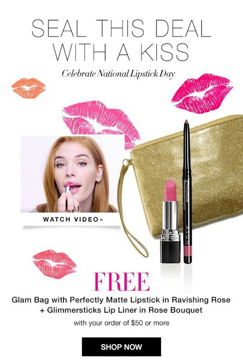 Today is NATIONAL LIP STICK DAY! Get your free lip stick kit with your $50 online order. USE CODE: LIPS Go to my AVON eStore at www.youravon.com/aproudfoot