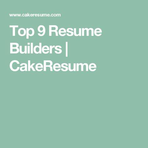 Top 9 Resume Builders Resume builder, Online resume builder and - resume builders