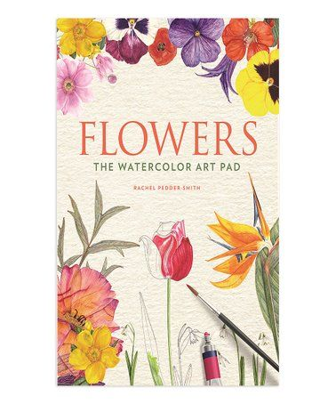 Flowers The Watercolor Art Pad Paperback Zulily Zulilyfinds