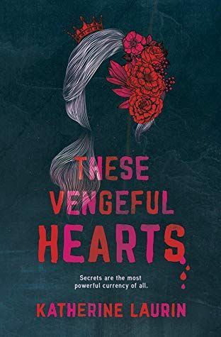 These Vengeful Hearts By Katherine Laurin In 2020 With Images
