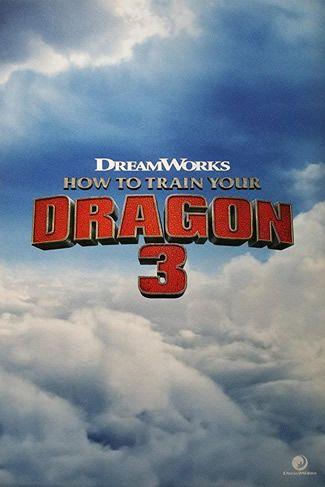 Cómo Entrenar A Tu Dragón 3 2019 Como Entrenar A Tu