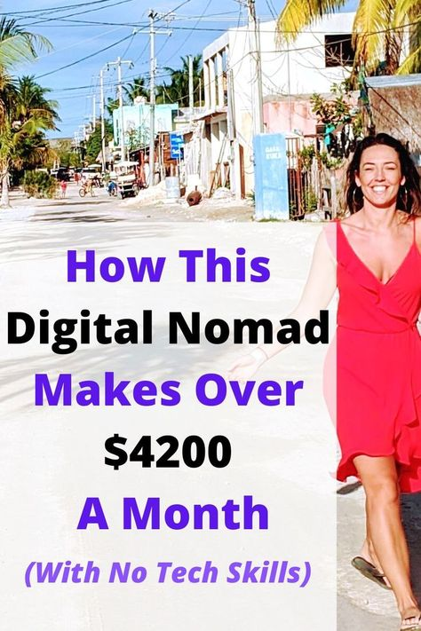How This Digital Nomad Makes Over $4200 A Month