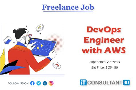 Freelancejobs Devopsengineer Awsjobs Devopsjobs Itconsultant4u Workfromhome Remotework Freelancing Jobs Work Experience Cloud Computing Services