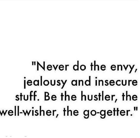 absolutely. when I feel jealous it just makes my soul feel ugly. Jealousy doesn't hurt anyone but yourself.
