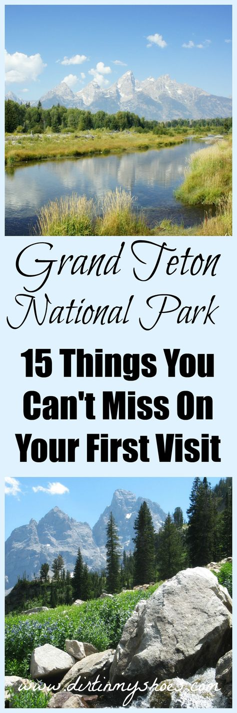 Grand Teton National Park - 15 Hikes and other incredible activity ideas from a former park ranger   Dirt In My Shoes