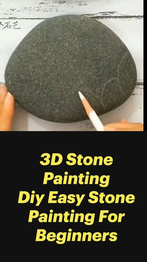 3D Stone Painting Diy Easy Stone  Painting For Beginners