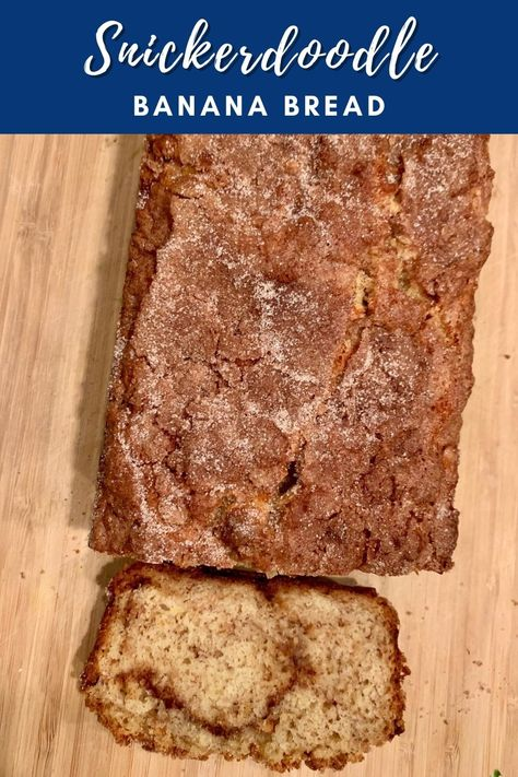 Easy Snickerdoodle Banana Bread | This addictive spin on a traditional banana bread uses cinnamon-sugar to amp up the flavor. Delicious banana bread recipe, you'll be hooked! #bananabread #snickerdoodle #cinnamon #dessertrecipes