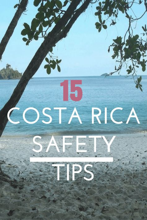 15 San Jose, Costa Rica Safety Tips. asoutherntraveler.com