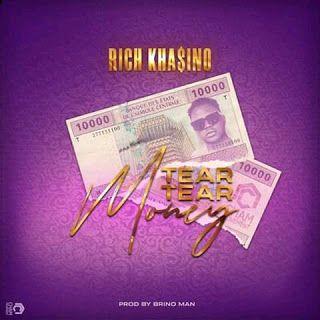 Mp3 Download Rich Khasino Tear Tear Money Produced By Brino Man In 2021 New Hit Songs Rich Mp3