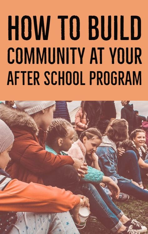 How to Community at Your After School Program