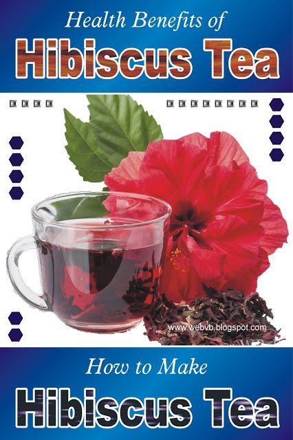 Health Benefits Of Hibiscus Tea How To Make Hibiscus Tea Hibiscus Tea Benefits Hibiscus Tea Hibiscus