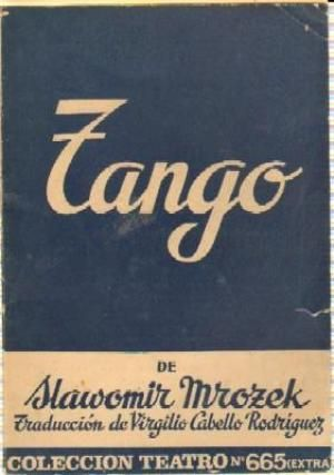 Tango Obra En Tres Actos Autor Slawomir Mrozek Traducido Del