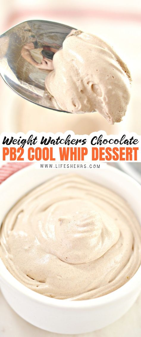 Weight Watchers Chocolate PB2 Cool Whip Low Point Dessert   Life She Has