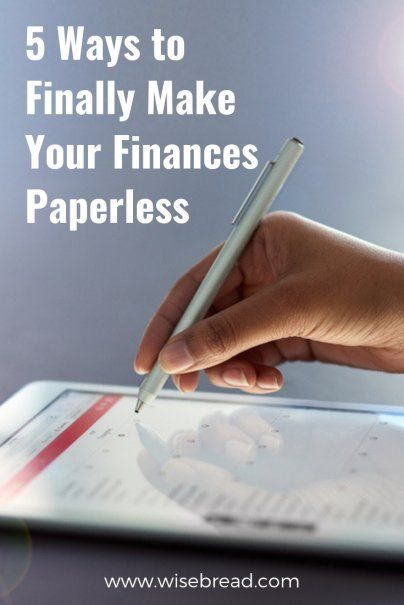 5 Ways To Finally Make Your Finances Paperless Finance Make It