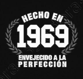 Camiseta hecho en 1969 envejecido a la perfección | Feliz 50