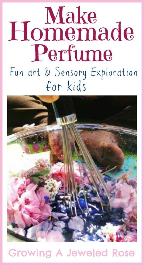Perfume Concoctions- a fun way to explore the senses with kids.  The perfume also makes a great gift for grandma.