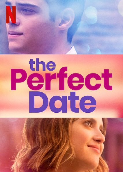 The Perfect Date Streaming Vf : perfect, streaming, Manquer, Perfect, Date
