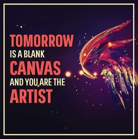 nevergiveup Tomorrow Is A Blank Canvas And...