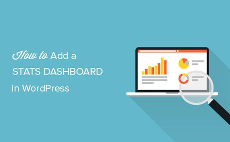How to Add a Stats Dashboard On Your WordPress Site - Latest Blog