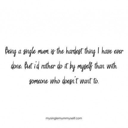 15 Trendy Quotes Confidence Single Single Mum Quotes Single Mom Quotes Strong Mother Quotes