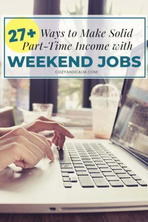 27 Weekend Jobs For Extra Income Makemoney Weekendjobs Extraincome Weekend Jobs Work From Home Jobs Job