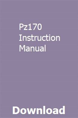 Pz170 Instruction Manual Instruction Manual Free Quotes