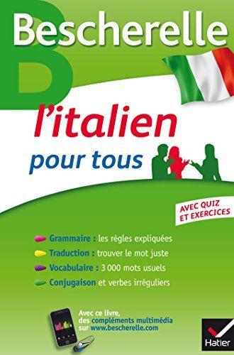 Bescherelle L'italien pour tous: Grammaire, Vocabulaire