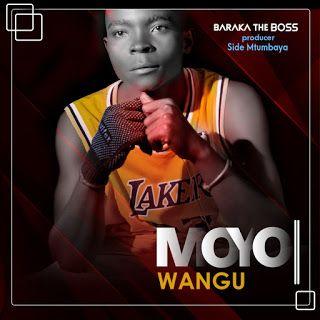 Audio Baraka The Boss Moyo Wangu Download Trending Entertainment Boss Songs