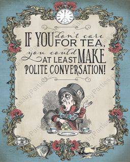 It S A Set Of Mad Hatter Tea Party Quote Posters To Decorate Your