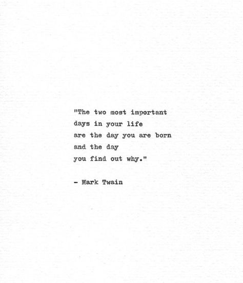 Mark Twain Hand Typed Motivational Quote 'Two Important