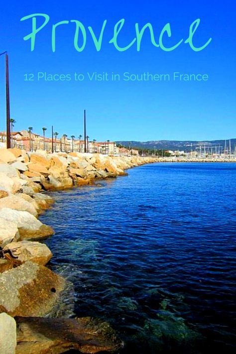 """Are these 12 cities on your France """"must-visit"""" list? From where to eat a Tarte Tropezienne to secret beaches, you'll want to check these out!"""