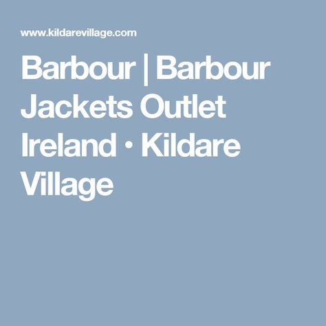 united states sneakers 2018 shoes Barbour | Barbour Jackets Outlet Ireland • Kildare Village ...