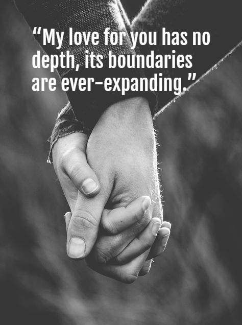 Romantic Quotes For Boyfriend Texts My Love For You Has No Depth Its Boundaries Are Ev Romantic Quotes For Him Boyfriend Quotes Romantic Quotes For Boyfriend